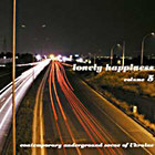 <b>V/A - LONELY HAPPINESS VOL. 5. CONTEMPORARY UNDERGROUND SCENE OF UKRAINE</b>