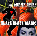 MESSER CHUPS. BLACK BLACK MAGIC