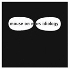 MOUSE ON MARS. IDIOLOGY