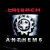 LAIBACH. Anthems